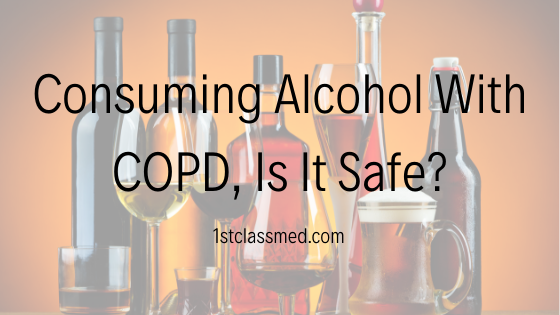 consuming alcohol with copd, is it safe?