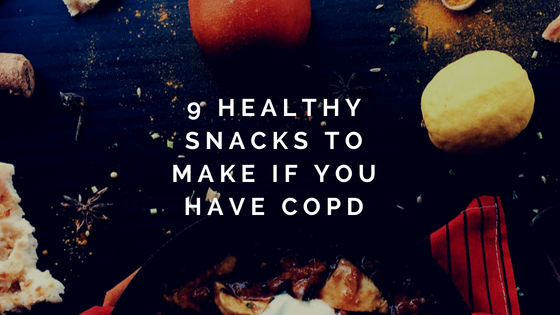 9 Healthy Snacks to Make if You Have COPD