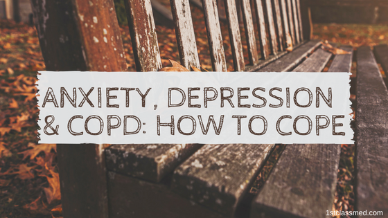 Anxiety, Depression & COPD How to cope