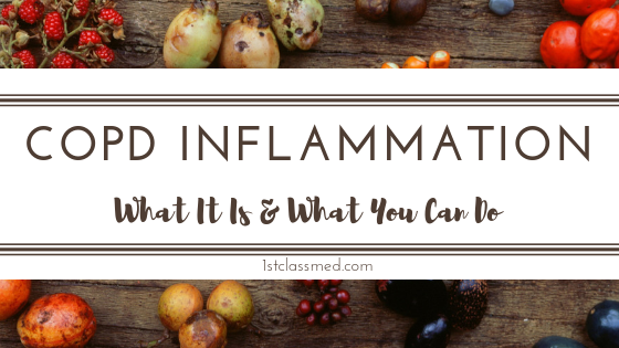COPD INFLAMMATION: What It Is & What You Can Do