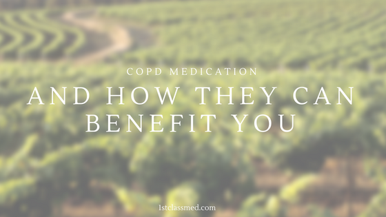 copd medication and how they can benefit you