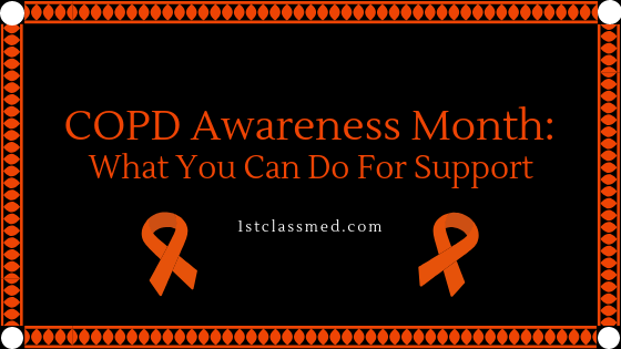 COPD Awareness Month: WHat You Can DO For Support
