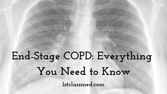 End-Stage COPD: Everything You Need to Know