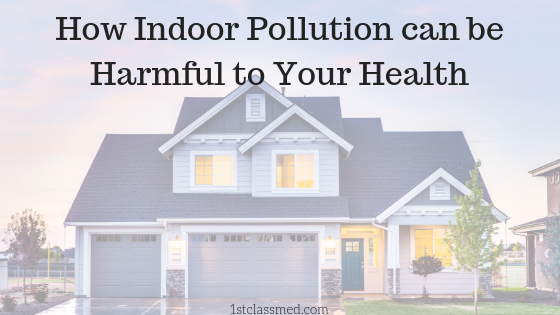 How Indoor Pollution can be Harmful to Your Health