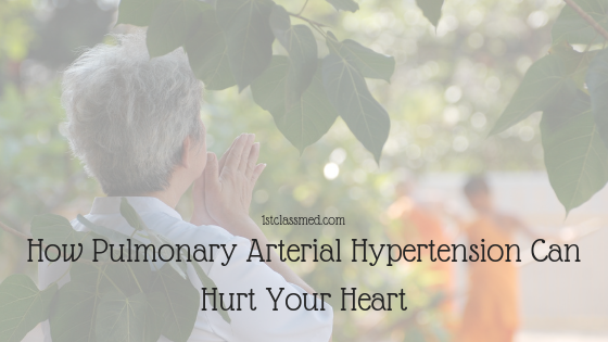 How Pulmonary Arterial Hypertension can Hurt Your Heart
