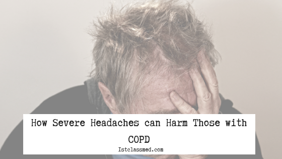 How Severe Headaches can Harm Those with COPD