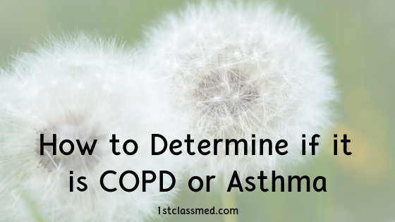 How to Determine if it is COPD or Asthma