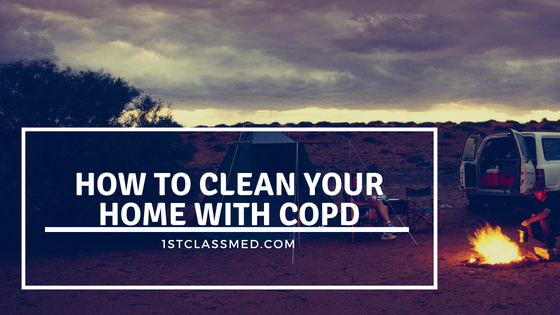 How to clean your home with copd