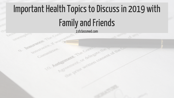 Important Health Topics to Discuss in 2019 with Family and Friends