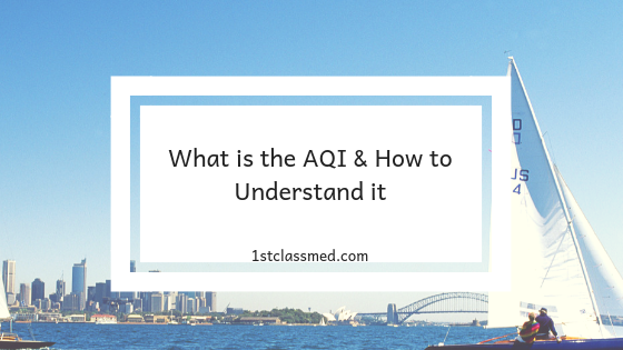 what is the AQI and how to understand it