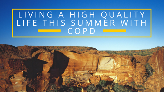 Living a High Quality Life with COPD