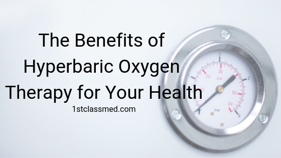The Benefits of Hyperbaric Oxygen Therapy for Your Health