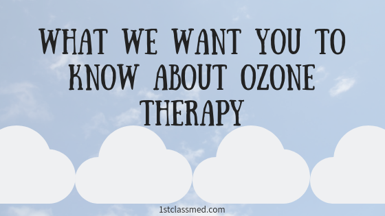 What we Want You to Know About Ozone Therapy