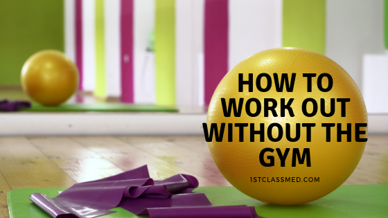how to work out without the gym