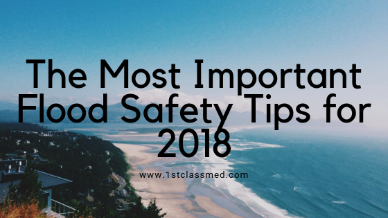 The Most Important Flood Safety Tips for 2018
