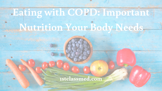 Eating with COPD: Important Nutrition Your Body Needs