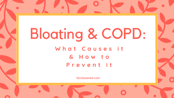 Bloating & COPD: What Causes it & How to Prevent it